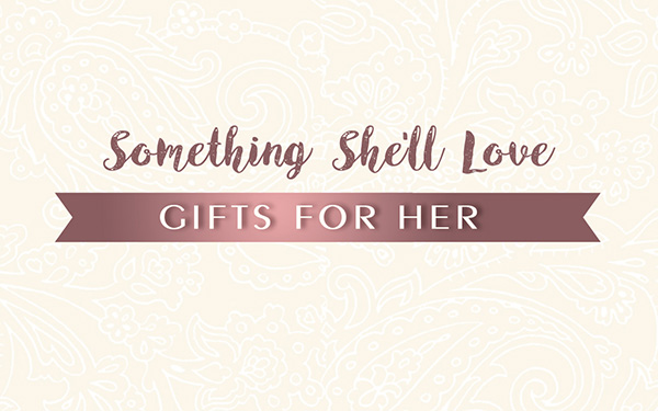 Personalised Gifts For Her
